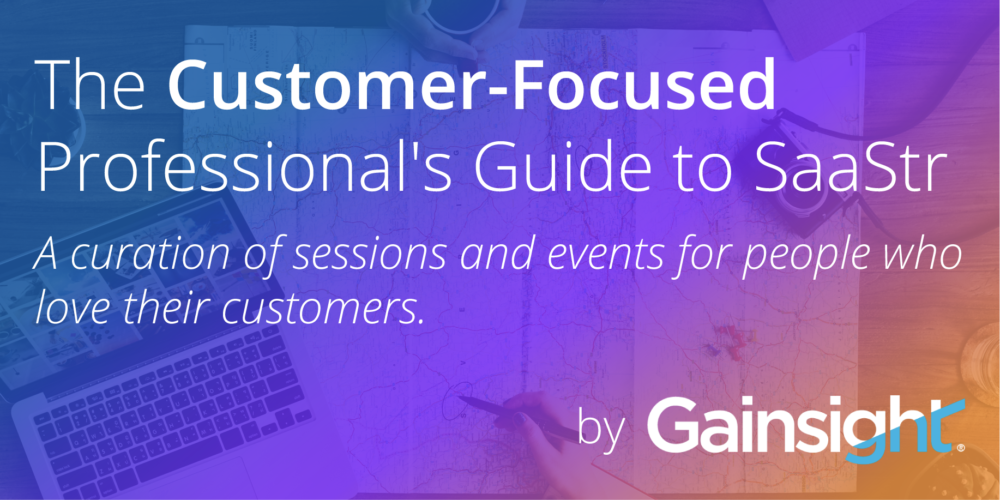 The Customer-Focused Professional's Guide to SaaStr